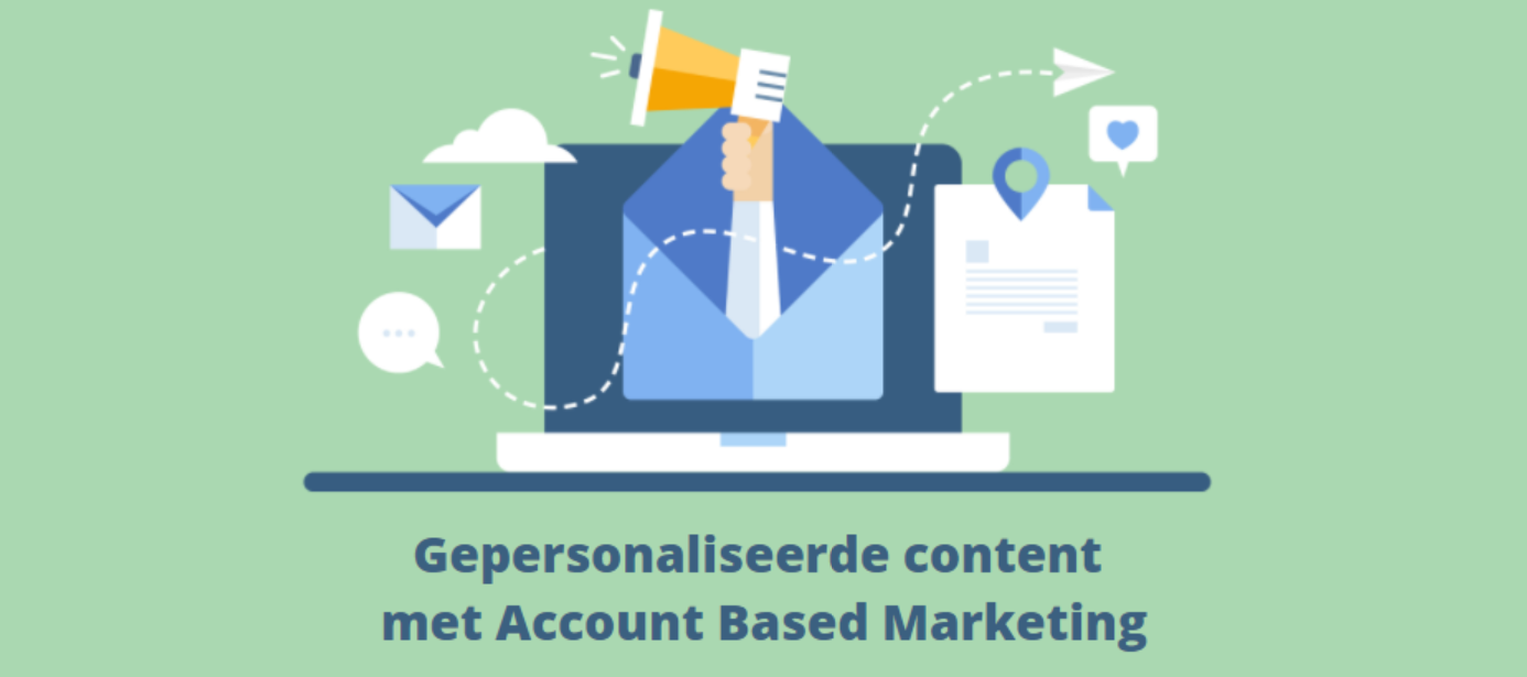 gepersonaliseerde content met account based marketing