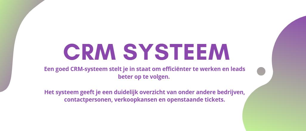 Een goed CRM-systeem stelt je in staat om efficiënter te werken en leads beter op te volgen. Het systeem geeft je een duidelijk overzicht van onder andere bedrijven, contactpersonen, verkoopkansen en openstaande tickets.