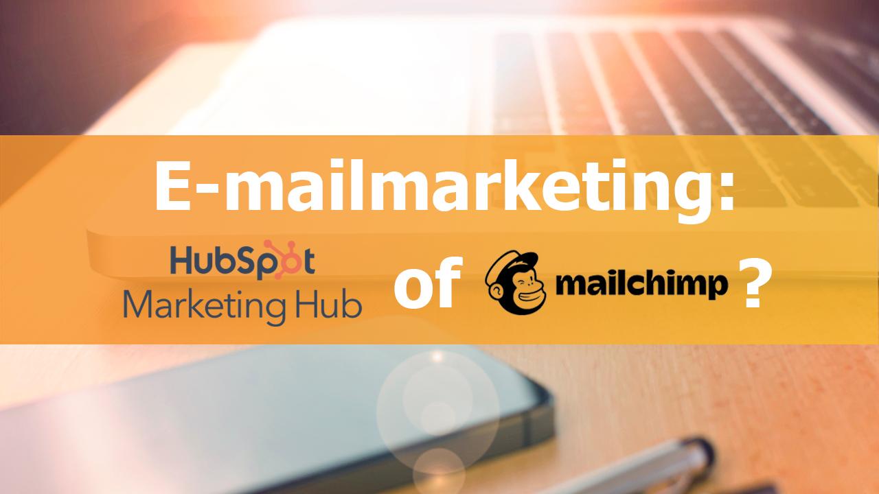 emailmarketing hubspot of mailchimp