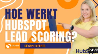 [VIDEO] Wat is HubSpot Lead Scoring en hoe pas je het toe?