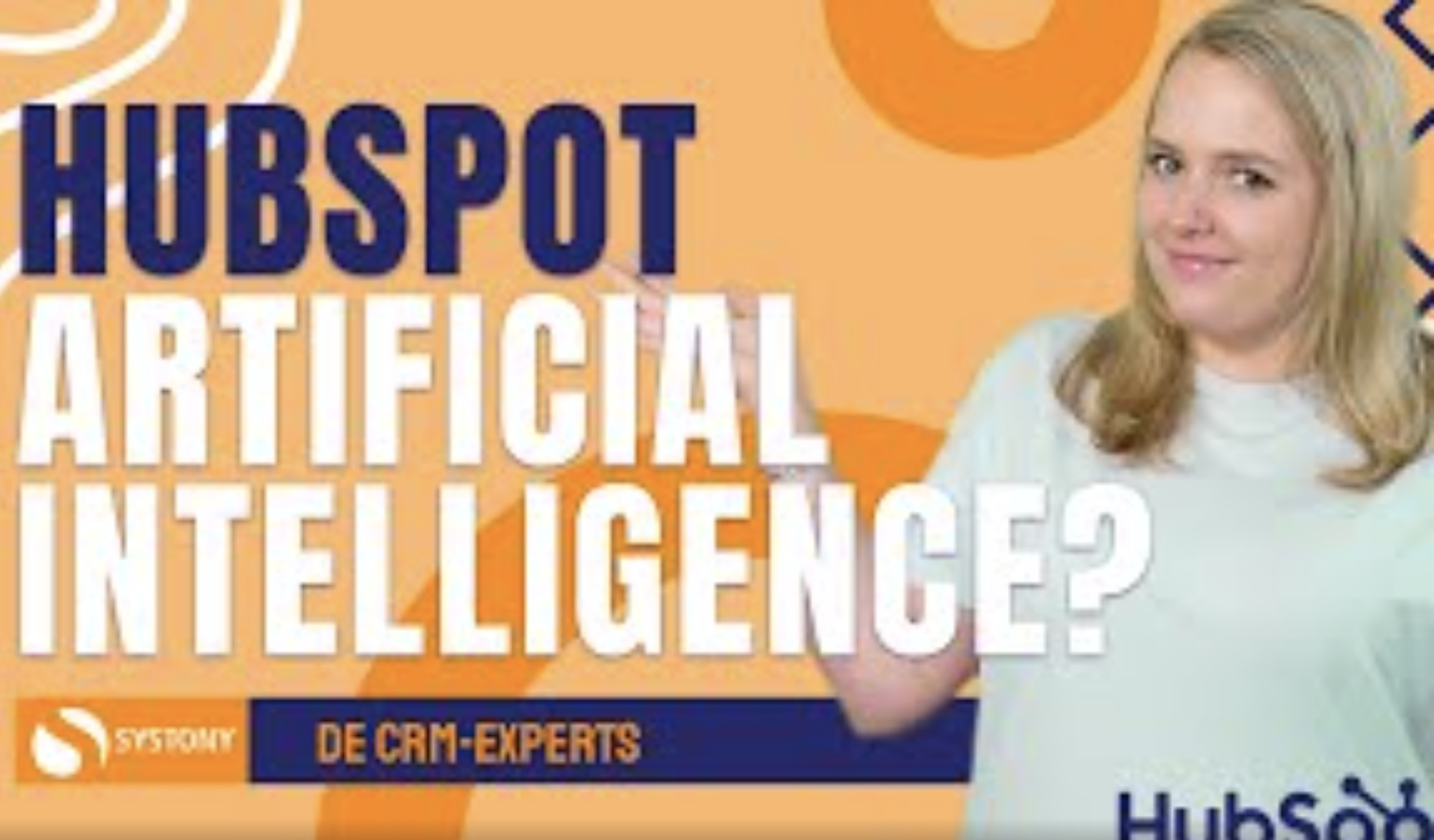 [VIDEO]HubSpot Artificial Intelligence - Hoe kan het jou helpen?