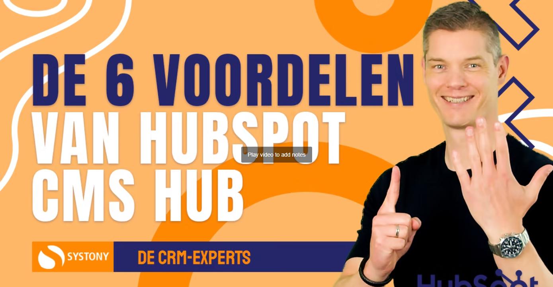 [VIDEO] De 6 voordelen van de HubSpot CMS Hub