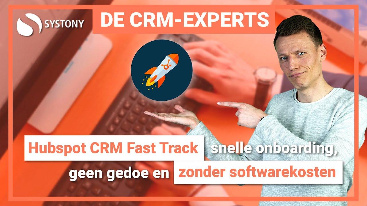 Snel en makkelijk CRM implementeren – HubSpot CRM Fast Track