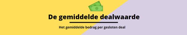 de gemiddelde dealwaarde is het gemiddelde bedrag per gesloten deal.