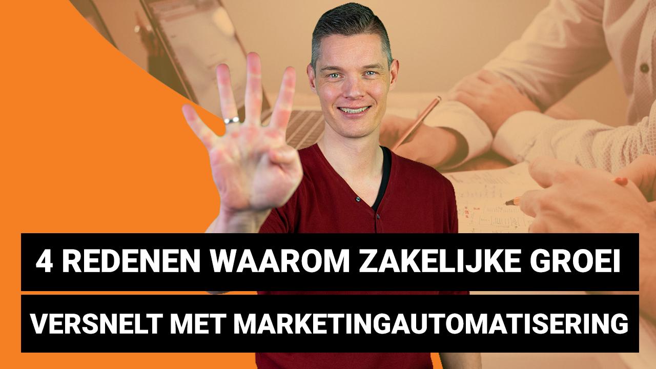 4 redenen waarom zakelijke groei versnelt met marketingautomatisering
