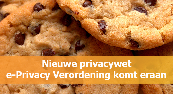 Nieuwe privacywet e-Privacy Verordening komt eraan