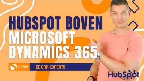 Waarom je nu moet overstappen van Microsoft Dynamics 365 naar HubSpot