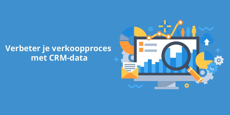 Verbeter je verkoopproces met CRM-data